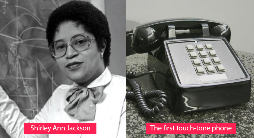 Shirley Ann Jackson - the first touchtone telephone